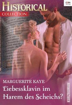 Liebessklavin im Harem des Scheichs (eBook, ePUB) - Kaye, Marguerite