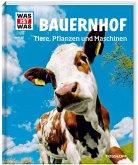 Bauernhof / Was ist was Bd.117