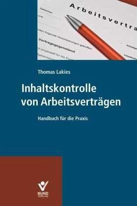 Inhaltskontrolle Von Arbeitsverträgen Von Thomas Lakies Fachbuch