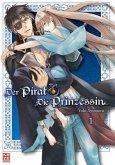 Der Pirat und die Prinzessin Bd.1