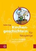 Kirchengeschichte(n) für Neugierige (eBook, ePUB)