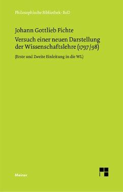 Versuch einer neuen Darstellung der Wissenschaftslehre (eBook, PDF) - Fichte, Johann G