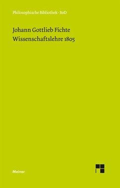 Wissenschaftslehre (1805) (eBook, PDF) - Fichte, Johann G