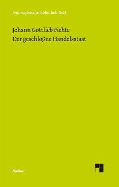 Der geschlossne Handelsstaat (eBook, PDF) - Fichte, Johann G