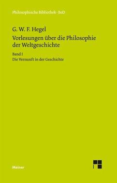 Vorlesungen über die Philosophie der Weltgeschichte (eBook, PDF) - Hegel, Georg W F
