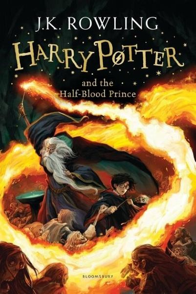Harry Potter 6 And The Half Blood Prince Von J K Rowling