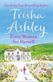 Every Woman For Herself: This hilarious romantic comedy from the Sunday Times Bestseller is the perfect spring read (eBook, ePUB)