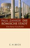 Die römische Stadt (eBook, ePUB)