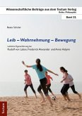 Leib - Wahrnehmung - Bewegung (eBook, PDF)