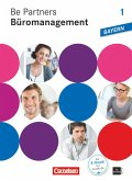 Be Partners - Büromanagement 1. Ausbildungsjahr. Fachkunde mit DVD-ROM. Ausgabe Bayern