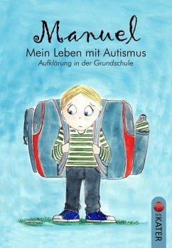 Manuel - Mein Leben mit Autismus,CD-ROM