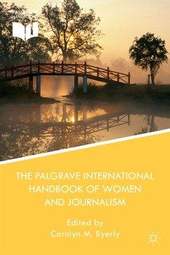 The Palgrave International Handbook of Women and Journalism (eBook, PDF)