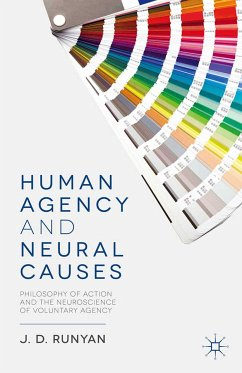 Human Agency and Neural Causes (eBook, PDF)
