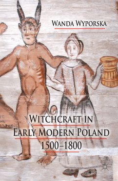 Witchcraft in Early Modern Poland, 1500-1800 (eBook, PDF)