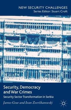 Security, Democracy and War Crimes (eBook, PDF)