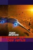 Verrat auf der Venus / Weltraumpartisanen Bd.2 (eBook, ePUB)