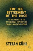 For the Betterment of the Race (eBook, PDF)