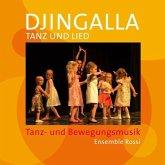 Djingalla Tanz und Lied, Audio-CD