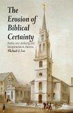 Erosion of Biblical Certainty (eBook, PDF)