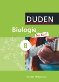 Biologie Na klar! 8. Schuljahr. Schülerbuch Mittelschule Sachsen