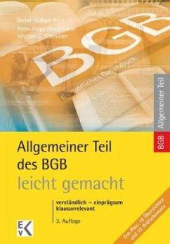 Allgemeiner Teil BGB leicht gemacht - Hauptmann, Peter H; Schneider, Michael C.