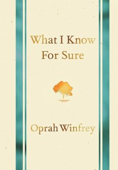 What I Know for Sure - Winfrey, Oprah