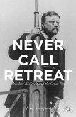 Never Call Retreat (eBook, PDF)