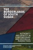 The Borderlands of South Sudan (eBook, PDF)