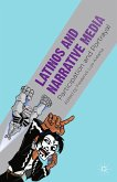 Latinos and Narrative Media (eBook, PDF)
