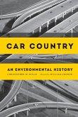 Car Country: An Environmental History