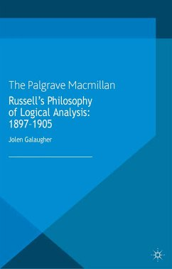 Russell's Philosophy of Logical Analysis, 1897-1905 (eBook, PDF)