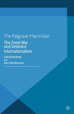 The Great War and Veterans' Internationalism (eBook, PDF)