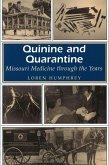 Quinine and Quarantine: Missouri Medicine Through the Years