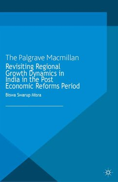 Revisiting Regional Growth Dynamics in India in the Post Economic Reforms Period (eBook, PDF)