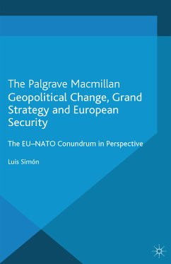 Geopolitical Change, Grand Strategy and European Security (eBook, PDF)