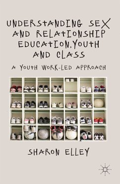 Understanding Sex and Relationship Education, Youth and Class (eBook, PDF)