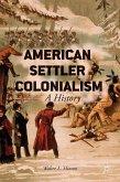American Settler Colonialism (eBook, PDF)
