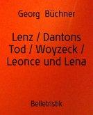 Lenz / Dantons Tod / Woyzeck / Leonce und Lena (eBook, ePUB)