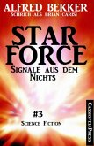 Brian Carisi - Star Force 3: Signale aus dem Nichts (Star Force Commander John Darran) (eBook, ePUB)