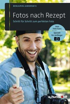 Fotos nach Rezept (eBook, PDF) - Jaworskyj, Benjamin