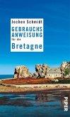 Gebrauchsanweisung für die Bretagne (eBook, ePUB)