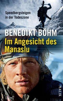 Im Angesicht des Manaslu (eBook, ePUB) - Böhm, Benedikt