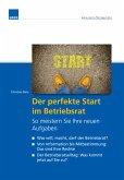 Der perfekte Start im Betriebsrat (eBook, ePUB)