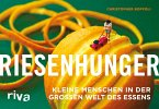 Riesenhunger (eBook, PDF)