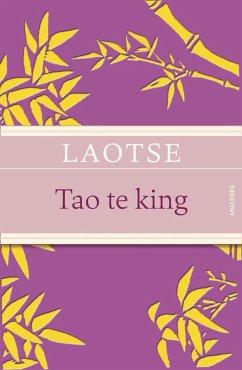 Tao te king - Das Buch des alten Meisters vom Sinn und Leben (eBook, ePUB) - Laotse
