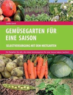 Gemüsegarten für eine Saison (eBook, ePUB)
