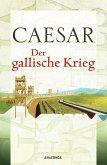 Der gallische Krieg (eBook, ePUB)