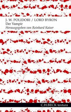 Der Vampir - Polidori, John W.;Byron, George G. N. Lord
