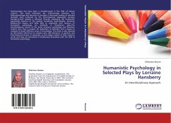 Humanistic Psychology in Selected Plays by Lorraine Hansberry