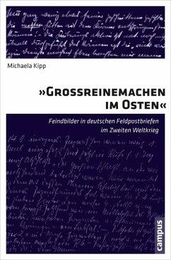 Großreinemachen im Osten (eBook, PDF) - Kipp, Michaela